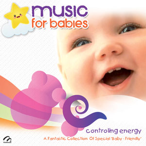 MUSIC FOR BABIES CONTROLING ENERGY