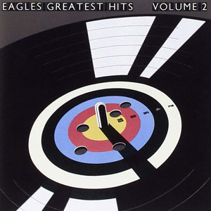 GREATEST HITS THE EAGLES VOL. 2