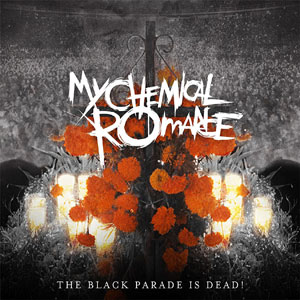 THE BLACK PARADE IS DEAD! (CD + DVD)