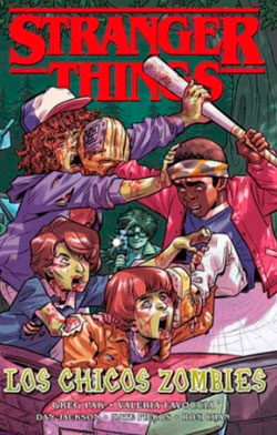 STRANGER THINGS NO. 1: LOS CHICOS ZOMBIES